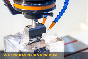 water based edm sinker
